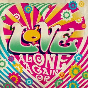 Love - Alone Again Or (2019)