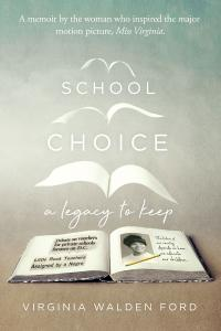 School Choice: A Legacy to Keep