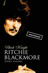 «Black Knight: Ritchie Blackmore» by Jerry Bloom
