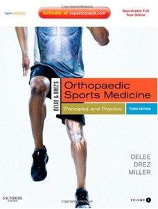 DeLee & Drez's Orthopaedic Sports Medicine: Principles and Practicies (3rd edition) [Repost]