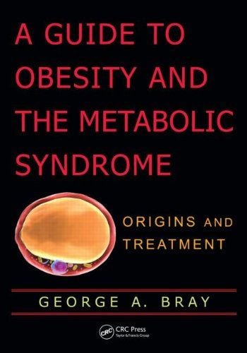 A Guide to Obesity and the Metabolic Syndrome: Origins and Treatment