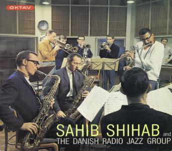 Sahib Shihab - Sahib Shihab & The Danish Radio Jazz Group (1965) {Oktav Music OKCD 1111 rel 2008}
