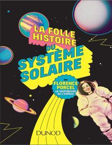 """Florence Porcel, """"La folle histoire du système solaire"""""""