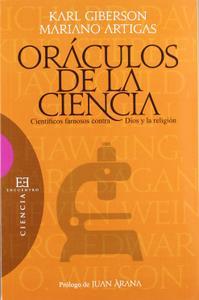Oráculos de la ciencia / Oracles of Science