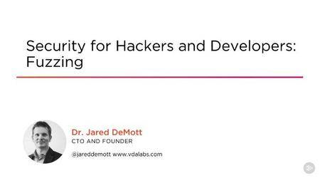 Security for Hackers and Developers - Fuzzing