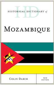 Historical Dictionary of Mozambique, New Edition