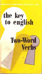 The Key to English Two-word Verbs