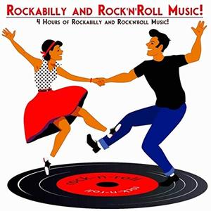 VA - Rockabilly and Rock'n'roll Music! (2019)