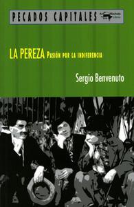 «La pereza» by Sergio Benvenuto