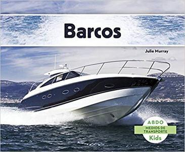 Barcos (Medios de transporte) (Spanish Edition)