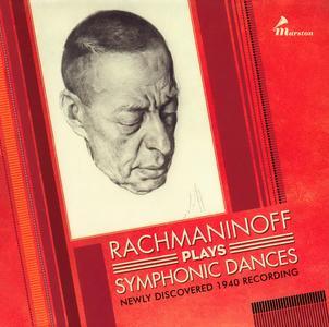 Sergei Rachmaninoff - Rachmaninoff Plays Symphonic Dances: Newly Discovered 1940 Recording (2018) {3CD Set Marston 53022-2}