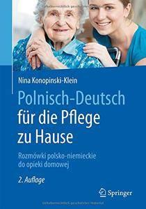 Polnisch-Deutsch für die Pflege zu Hause: Rozmówki polsko-niemieckie do opieki domowej [Repost]