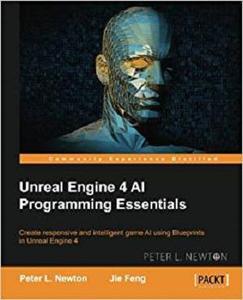 Unreal Engine 4 AI Programming Essentials