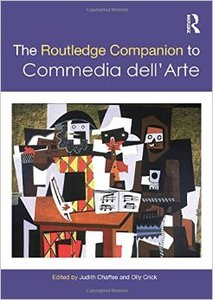 The Routledge Companion to Commedia dell'Arte (Repost)