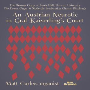 Matt Curlee - An Austrian Neurotic in Graf Kaiserling's Court (2019)