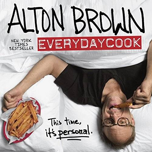 Alton Brown: EveryDayCook (Repost)