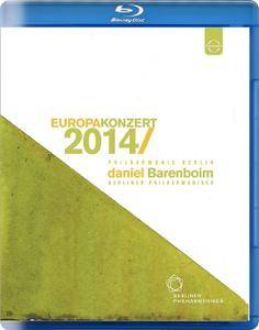 Daniel Barenboim, Berliner Philharmoniker - Europakonzert 2014 [Blu-Ray]
