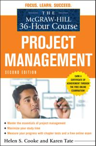 The McGraw Hill 36 Hour Course Project Management (The McGraw Hill 36 Hour Course), 2nd Edition