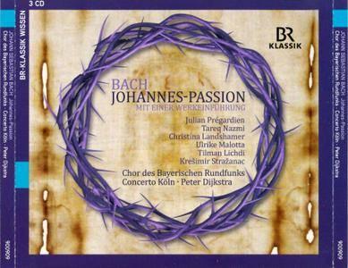 Chor des Bayerischen Rundfunks, Concerto Koln, Peter Dijkstra - Johann Sebastian Bach: Johannes-Passion (2016) 3CDs [Re-Up]