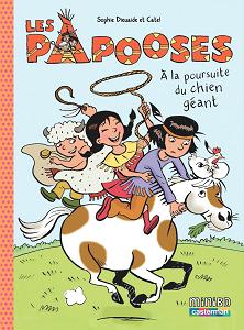 Les Papooses - Tome 2 - A La Poursuite Du Chien Geant