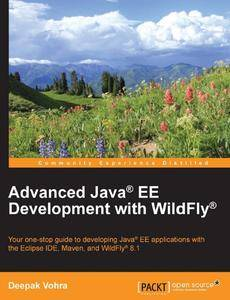 Advanced Java® EE Development with WildFly® (repost)