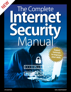 The Complete Internet Security Manual - 5th Edition 2020