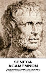 «Agamemnon» by Seneca