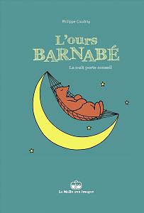 L'Ours Barnabé - Tome 1 - La Nuit Porte Conseil