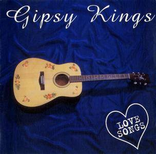 Gipsy Kings - Love Songs (1996) Repost