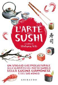 Stefania Viti - L'arte del sushi