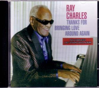 Ray CHARLES - Thanks for Bringing Love Around Again @320 ... New links 'coz delete