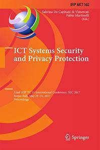 ICT Systems Security and Privacy Protection: 32nd IFIP TC 11 International Conference, SEC 2017[Repost]