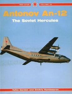 Antonov An-12 The Soviet Hercules (Red Star vol. 33)