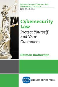 Cybersecurity Law: Protect Yourself and Your Customers