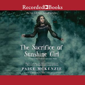 «The Sacrifice of Sunshine Girl» by Paige McKenzie,Nancy Ohlin