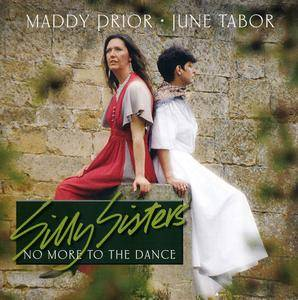 Silly Sisters: Maddy Prior & June Tabor - No More To The Dance (1988) Reissue 2004