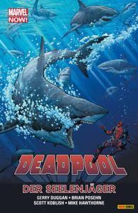 Marvel Now - Deadpool 02 - Der Seelenjaeger Panini digital