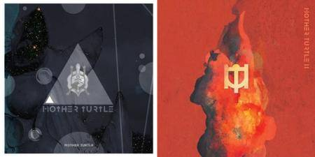 Mother Turtle - 2 Albums (2013-2016)