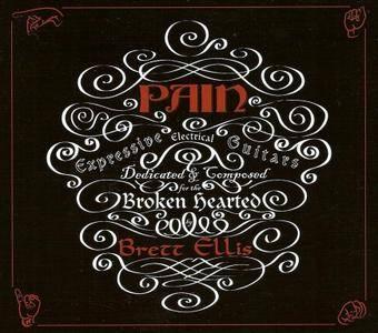 Brett Ellis - Pain (2007)