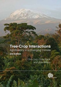 Tree-Crop Interactions: Agroforestry in a Changing Climate, 2 edition (repost)