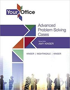 Your Office: Getting Started with Advanced Problem Solving Cases