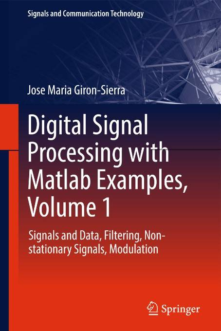 Digital Signal Processing with Matlab Examples, Volume 1 (Repost)