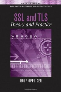SSL and TLS: Theory and Practice (repost)