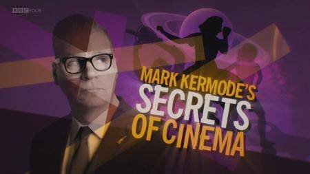 BBC - Mark Kermode's Secrets of Cinema (2018)