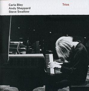 Carla Bley / Andy Sheppard / Steve Swallow - Trios (2013) {ECM 2287} [Re-Up]