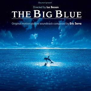 Eric Serra - Le Grand Bleu: Original Motion Picture Soundtrack (1988/2013) [Official Digital Download]