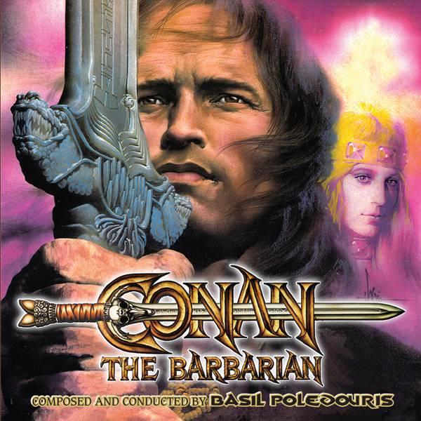 Basil Poledouris - Conan The Barbarian: The Complete Original Motion