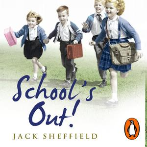 «School's Out!» by Jack Sheffield