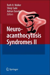 Neuroacanthocytosis Syndromes II (repost)