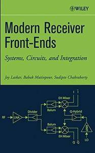 Modern Receiver Front-Ends: Systems, Circuits, and Integration(Repost)